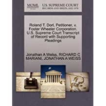 Roland T. Dorl, Petitioner, V. Foster Wheeler Corporation. U.S. Supreme Court Transcript of Record with Supporting Pleadings