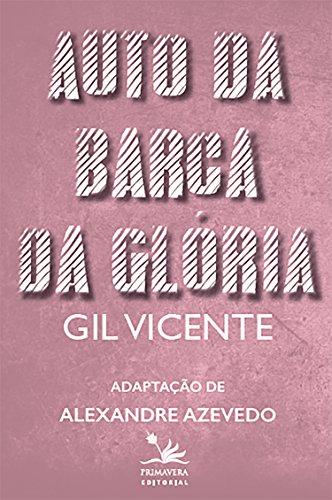 Auto da barca da glória: Adaptação (Portuguese Edition) por Gil Vicente