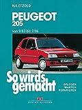 Peugeot 205 9/83 bis 7/96: So wird's gemacht - Band 70