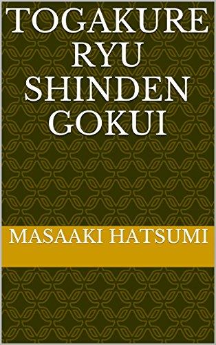 TOGAKURE RYU SHINDEN GOKUI por Masaaki Hatsumi