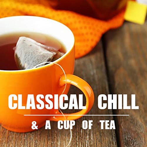 Classical Chill & A Cup Of Tea Evergreen Cup