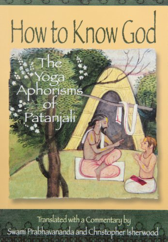 How to Know God: Yoga Aphorisms of Patanjali por Patanjali