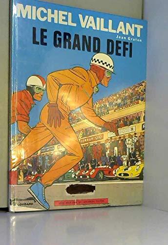 Michel Vaillant, tome 1 : Le Grand défi