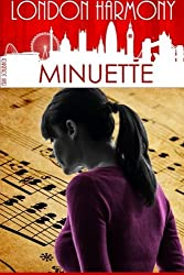 London Harmony: Minuette by Erik Schubach (2015-12-19)