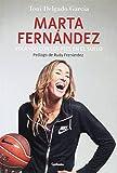 Marta Fernández. Volando con los pies en el suelo (Testimonio) (Tapa blanda)