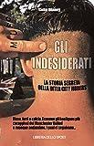 Gli indesiderati. La storia segreta della Inter City Jibbers