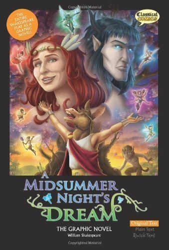 A Midsummer Night's Dream the Graphic Novel: Original Text (Classical Comics) by Shakespeare, William ( 2011 )