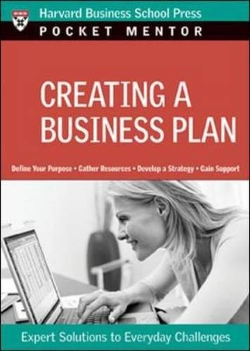 Creating a Business Plan: Expert Solutions to Everyday Challenges (Harvard Pocket Mentor)
