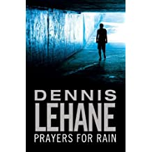 Prayers For Rain (Kenzie and Gennaro Book 5)