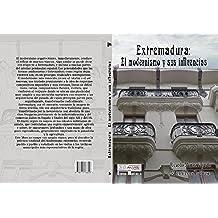 Extremadura: el modernismo y sus influencias