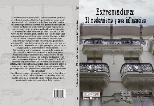 Extremadura: el modernismo y sus influencias por Ricardo Muñoz Fajardo
