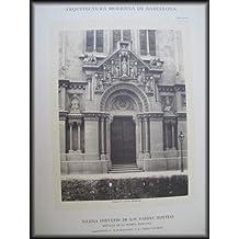 Lámina - Plate : Arquitectura Moderna de Barcelona - Iglesia Convento de los Padres Jesuitas detalle de la Puerta Principal