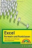 Excel Formeln und Funktionen: 400 Beispiele, mit Praxislösungen, selbst programmieren (Office Einzeltitel)