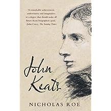 John Keats by Roe, Nicholas (June 4, 2013) Paperback