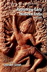 Rethinking Early Medieval India: A Reader