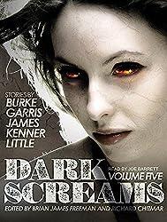 Dark Screams: Volume Five by Kealan Patrick Burke (2015-12-15)