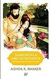 Epic Love Stories 1  Shakuntala  Dushyanta