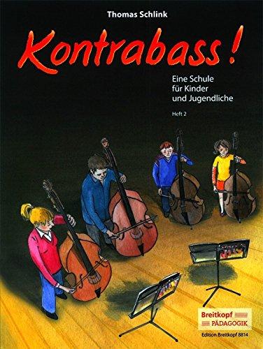 Kontrabass! Eine Schule für Kinder und Jugendliche Heft 2 (EB 8814)