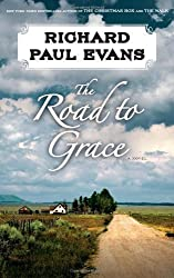 The Road to Grace (The Walk) 1st (first) Edition by Evans, Richard Paul published by Simon & Schuster (2012) Hardcover