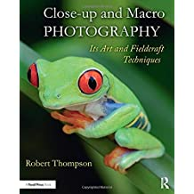 Close-up and Macro Photography: Its Art and Fieldcraft Techniques