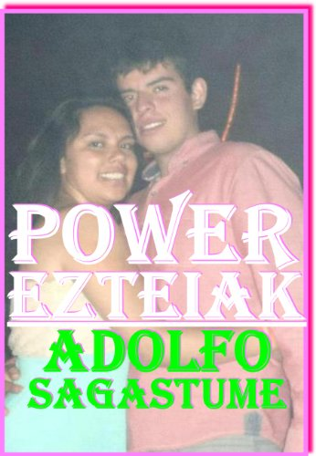 Power Ezteiak (Basque Edition) por Adolfo Sagastume