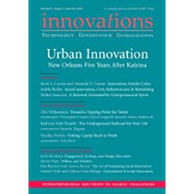 Innovations: Technology, Governance, Globalization 5:3 (Summer 2010) - Urban Innovation: New Orleans Five Years After Katrina (English Edition)