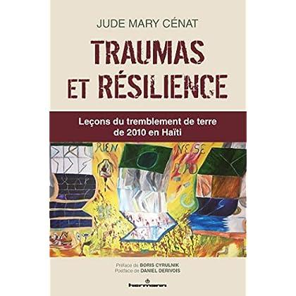 Traumas et résilience: Leçons du tremblement de terre de 2010 en Haïti