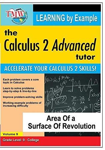 Preisvergleich Produktbild Calculus 2 Advanced Tutor: Area of a Surface f Revolution by Jason Gibson
