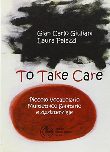to-take-care-piccolo-vocabolario-multietnico-sanitario-e-assistenziale
