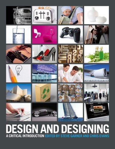 Design and Designing: A Critical Introduction by Steve Garner (2012-03-01)