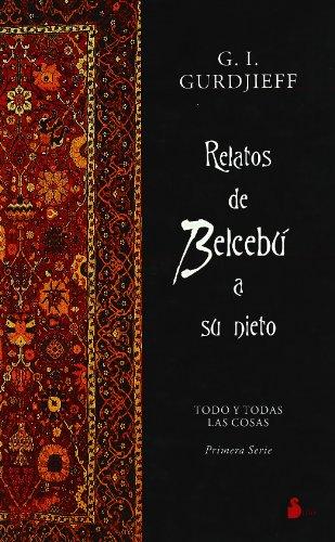 Relatos de Belcebú a su nieto (2004) por G.I. GURDJIEFF