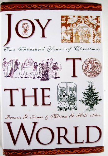 Joy to the World: A Christmas Anthology