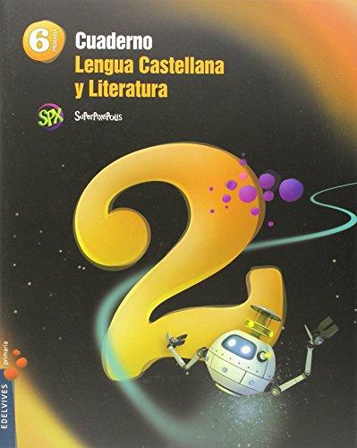 Cuaderno 2 de Lengua Castellana y Liter. 6º Primaria (Superpixépolis) - 9788426396457