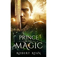 Prince of the Magic (The Son of Sorcery Series Book 1) (English Edition)