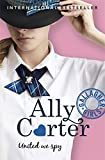 United We Spy: Book 6 (Gallagher Girls)