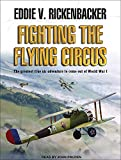 Fighting The Flying Circus: Includes Pdf Ebook
