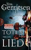 'Totenlied: Thriller' von 'Tess Gerritsen'