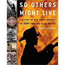 So Others Might Live by Terry Golway (2002-09-04)
