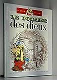 une aventure d'asterix le gaulois, album doubles, Le domaine des dieux, les lauriers de césar.