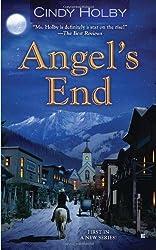 Angel's End (Berkley Sensation) by Cindy Holby (2012-05-01)