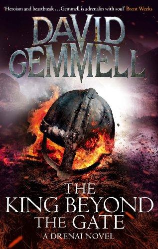 The King Beyond The Gate (Drenai Book 2)