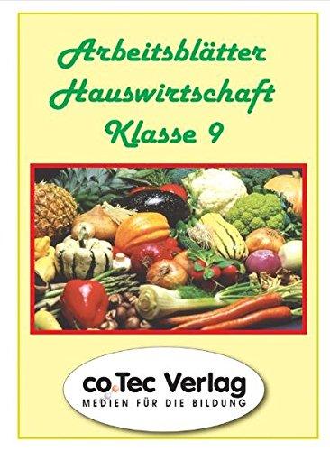 Arbeitsblätter Hauswirtschaft Klasse 9. CD-ROM ab Win 9x.  (Lernmaterialien)