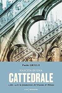 I 10 migliori libri sul Duomo di Milano