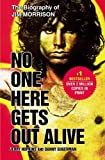 No One Here Gets Out Alive by Jerry Hopkins (2006-04-14)