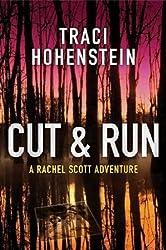 Cut & Run (A Rachel Scott Adventure Book 3)