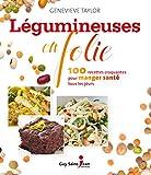 Telecharger Livres Legumineuses en folie 100 recettes craquantes pour manger sante tous les jours (PDF,EPUB,MOBI) gratuits en Francaise