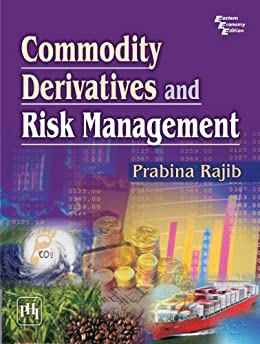 Commodity Derivatives and Risk Management by [Rajib, Prabina]
