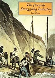 Smuggling Industry in Cornwall (The Tor Mark series)