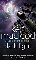 Dark Light: Engines of Light Book 2