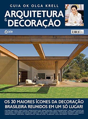 Guia Olga Krell - Arquitetura e Decoração Ed.01 (Portuguese Edition) por On Line Editora